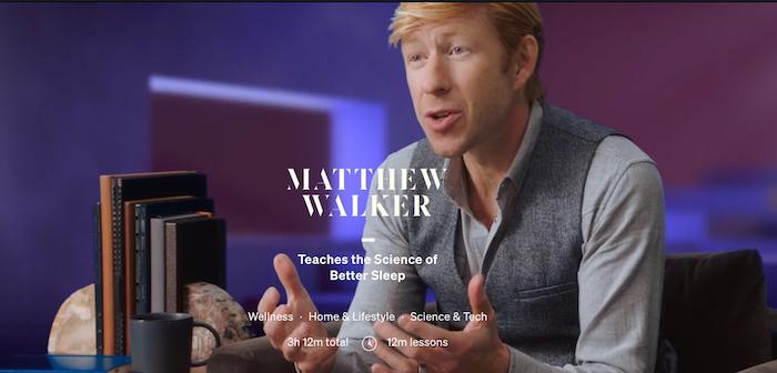 MasterClass Matthew Walker