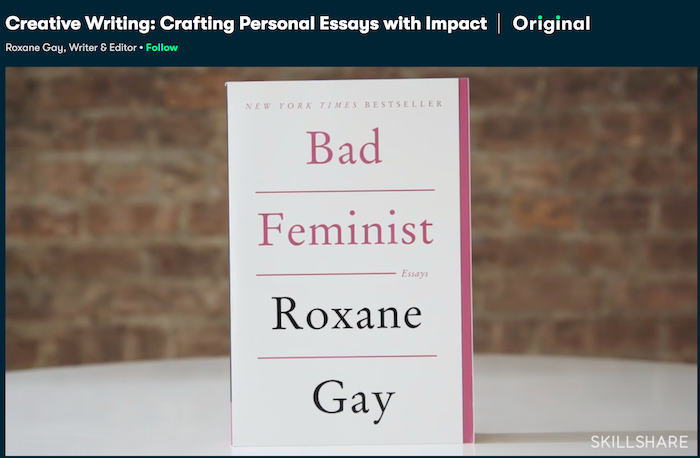 Skillshare Roxane Gay
